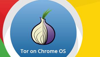 An Introduction to Tor on Chrome OS