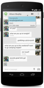Hangouts and SMS in the new Hangouts app.