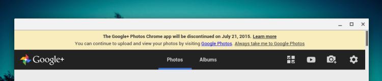 google+ photos chrome app will be discontinued